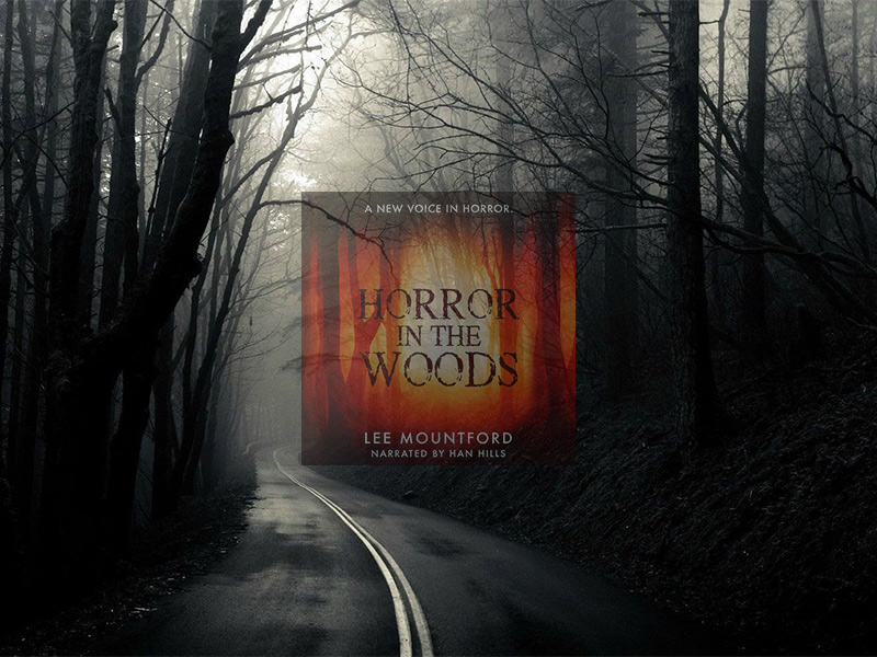 Horror In The Woods Audiobook Coming Soon