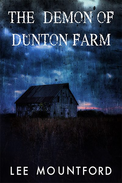 The Demon of Dunton Farm