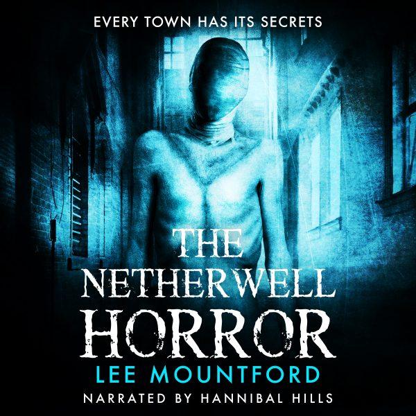 The Netherwell Horror - Audiobook