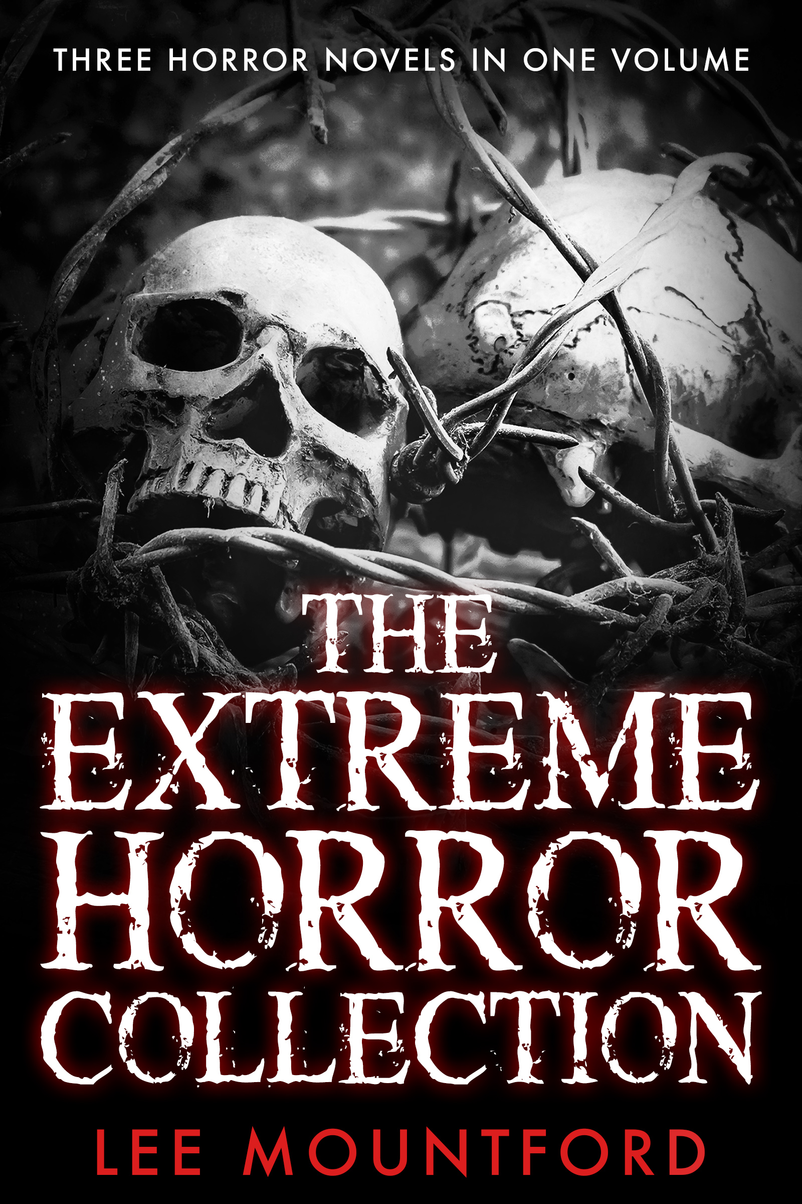 The Extreme Horror Collection by Lee Mountford