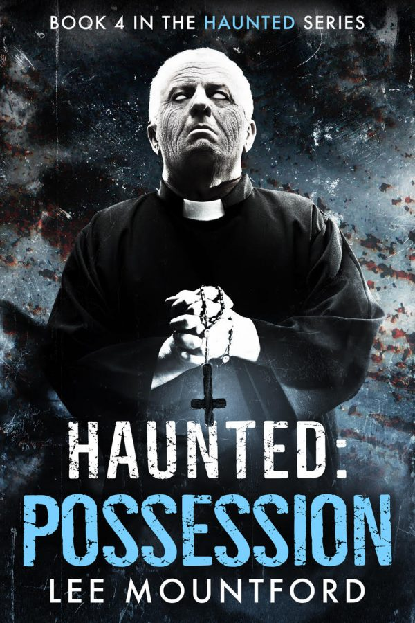 Haunted: Possession by Lee Mountford